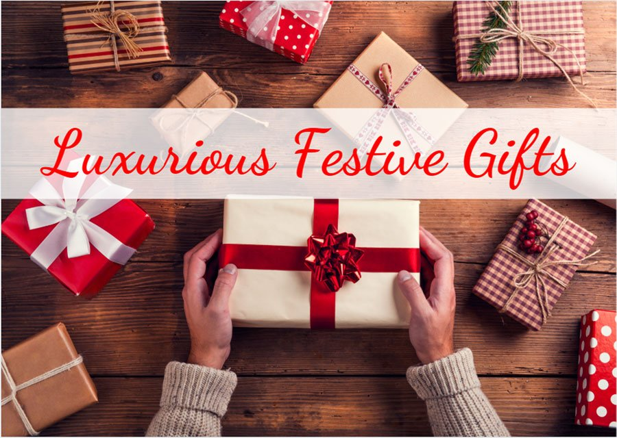 Luxurious Festive Gifts