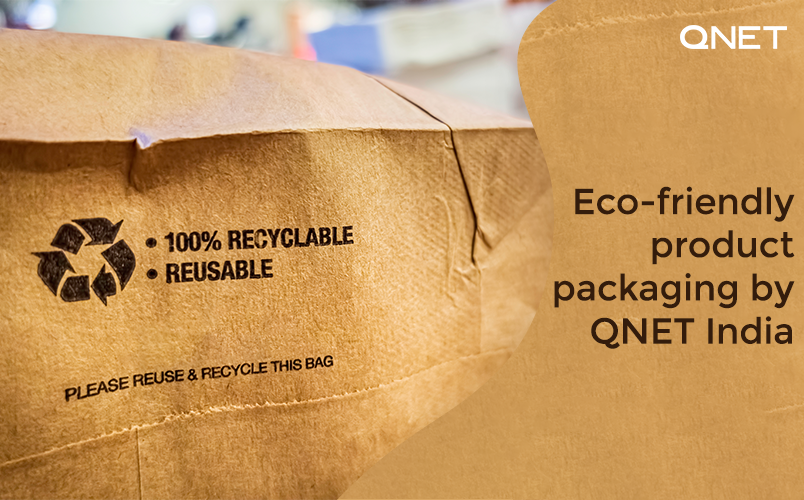 QNET India product manufacturing and packaging, and a reusable brown bag.