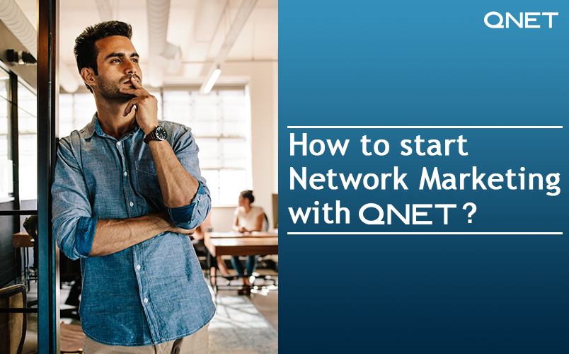 How to Start Network Marketing? How do I join QNET?